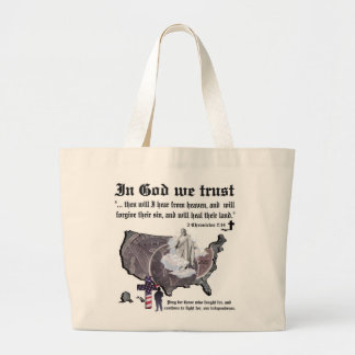 IN GOD WE TRUST - 2 Chronicles 7:14 Bags