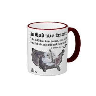 IN GOD WE TRUST - 2 Chronicles 7:14 Ringer Coffee Mug
