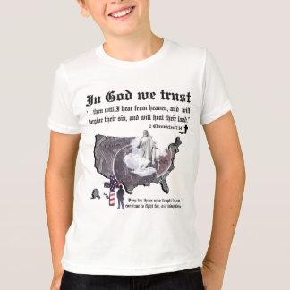 IN GOD WE TRUST - 2 Chronicles 7:14 T-Shirt