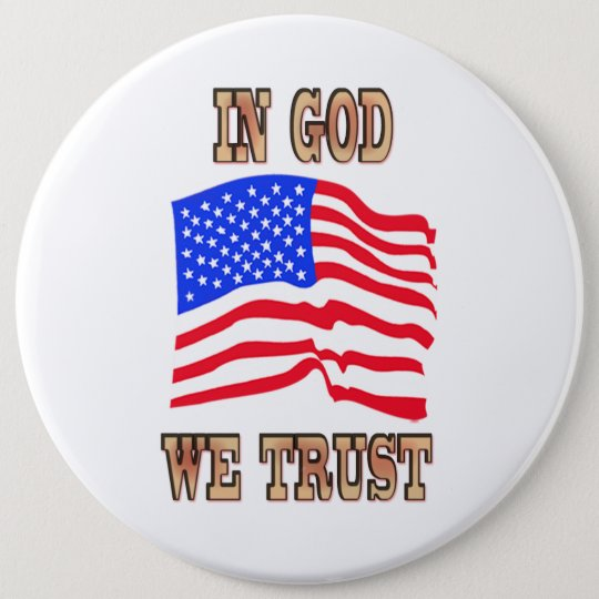 In God We Trust American Flag Button