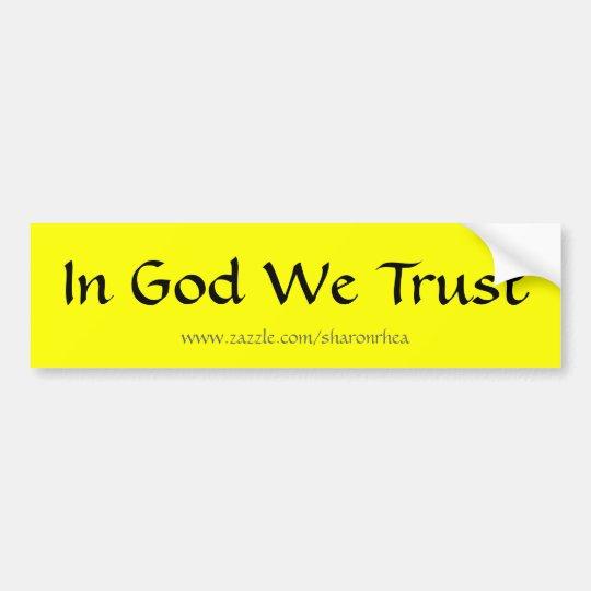 In God We Trust BumperSticker by SRF Bumper Sticker
