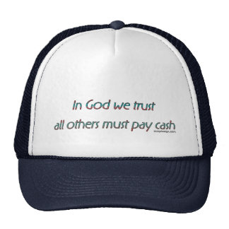 In God We Trust Humor Trucker Hat