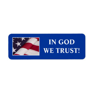 IN GOD WE TRUST! LABEL
