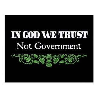 In God we Trust Not Government Postcard