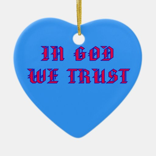 In God We Trust Double-Sided Heart Ceramic Christmas Ornament