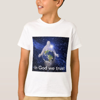 In God We Trust Our World T-Shirt