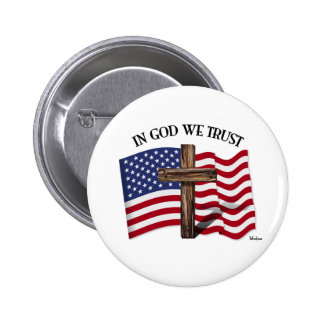 In God We Trust with rugged cross and US flag Button