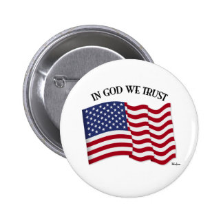 In God We Trust with US flag Pinback Buttons
