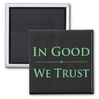 In Good We Trust Magnet
