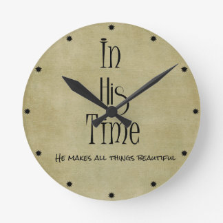 In His time Bible Verse Round Clock