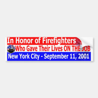 in honor of firefighters911 car bumper sticker