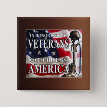 In Honor Of Veterans Day Button