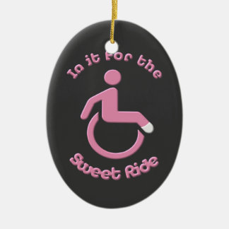 In it for the Sweet Ride Ceramic Ornament