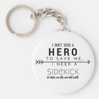 In kits ' t need a Hero Keychain
