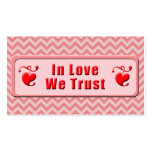 In Love We Trust Business Cards