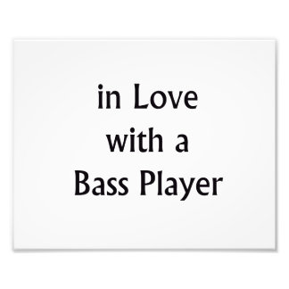 In Love With A Bass Player Black Text Photo Art
