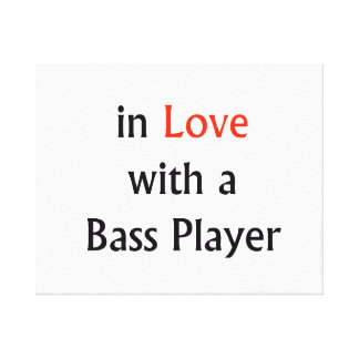 In Love With A Bass Player Red n Black Text Canvas Print