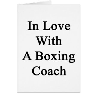 In Love With A Boxing Coach Greeting Cards
