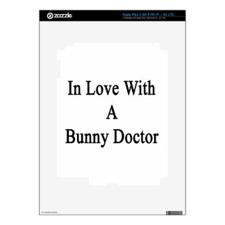 In Love With A Bunny Doctor iPad 3 Skin