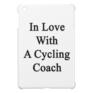 In Love With A Cycling Coach iPad Mini Cover