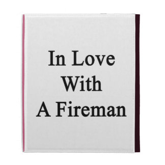 In Love With A Fireman iPad Folio Cover