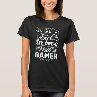 In love with a Gamer T-Shirt