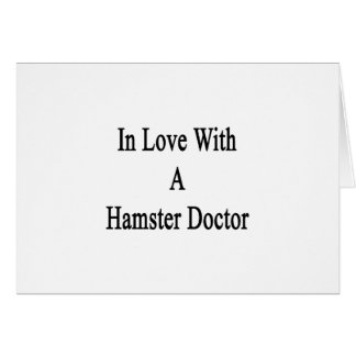 In Love With A Hamster Doctor Cards
