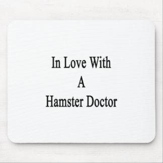 In Love With A Hamster Doctor Mouse Pads