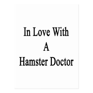In Love With A Hamster Doctor Post Card