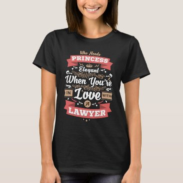 In Love With A Lawyer, Valentines Day Gift T-Shirt