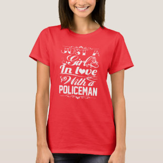 In love with a Policeman T-Shirt