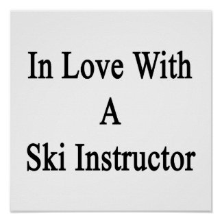 In Love With A Ski Instructor Poster
