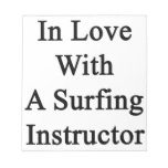 In Love With A Surfing Instructor Memo Note Pad