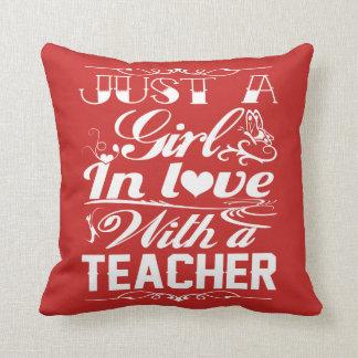 In love with a Teacher Throw Pillow