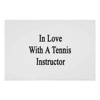 In Love With A Tennis Instructor Poster