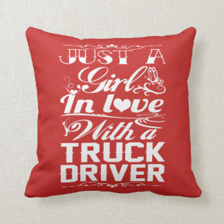 In love with a Truckdriver Throw Pillow