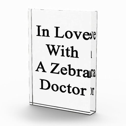 In Love With A Zebra Doctor Award