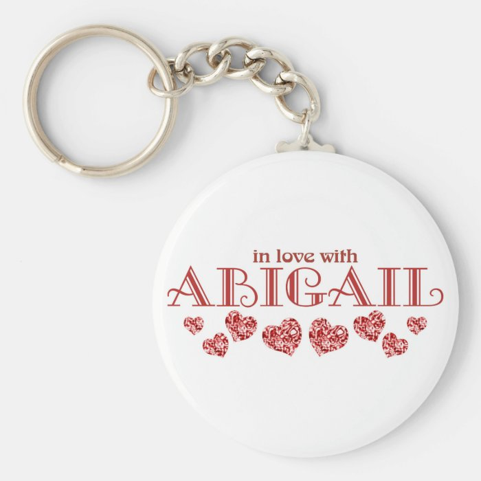 In love with Abigail Keychain
