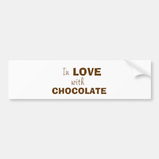 In love with CHOCOLATE Car Bumper Sticker