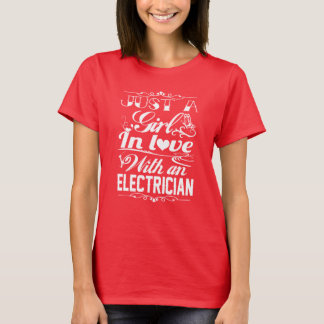 In love with Electrician T-Shirt