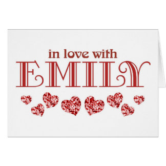 In love with Emily Card