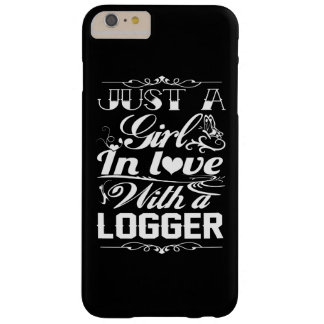 In love with Logger Barely There iPhone 6 Plus Case