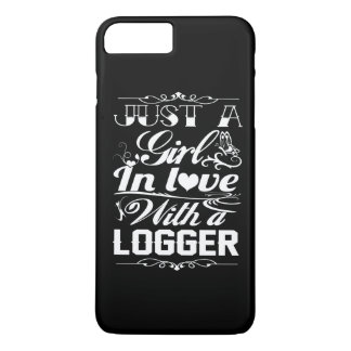 In love with Logger iPhone 7 Plus Case