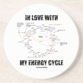 In Love With My Energy Cycle (Krebs Cycle) Sandstone Coaster