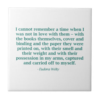 In Love With The Books Themselves Ceramic Tile