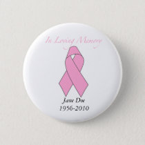 In Loving Memory, Breast Cancer Pinback Button