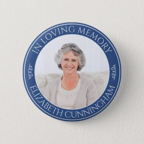 In Loving Memory Custom Photo Memorial Button
