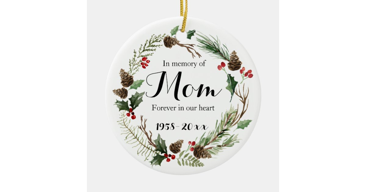 In Loving Memory For Mom Ornament Christmas Gifts Zazzle Com