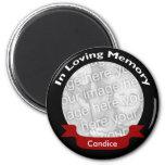 In Loving Memory Magnet