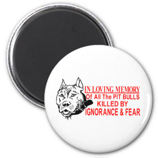 IN LOVING MEMORY OF PIT BULLS MAGNET